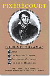 Pixerecourt: Four Melodramas