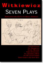 Witkiewicz: Seven Plays