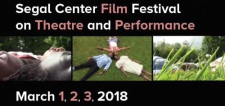 Segal Center Film Festival on Theatre and Performance 2018